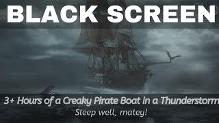 Creaky Wooden Pirate Ship on the High Seas in a Thunderstorm - Insomnia, Meditation, Rain, ASMR.