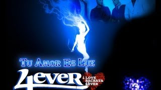 Bachata 4EVER Tu Amor Es Luz -