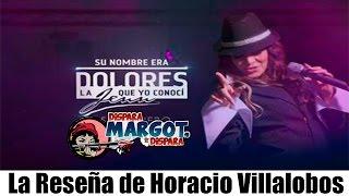 Su Nombre Era Dolores La Jenn Que Yo Conocí La Reseña De Horacio Villalobos