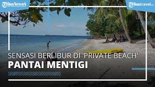 Sensasi Berlibur di 'Private Beach' Pantai Mentigi Lombok Utara, Tiket Masuk Pantai Gratis