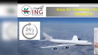 King Air Ambulance Service in Bangalore and Bhopal- Get Benefits