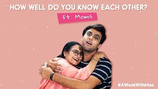 How Well Do You Know Each Other? Ft. Moms | Ok Tested