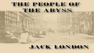 People of the Abyss   Jack London   Business & Economics, Social Science   Audiobook Full   4/4