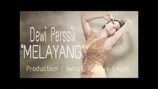 Dewi Perssik - MELAYANG (Official Lyric Video)