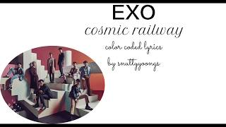 EXO - cosmic railway (color coded lyrics Eng/Kan/Rom)