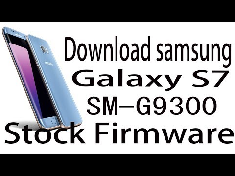 Download Samsung Galaxy S7 SM-G9300 Stock Rom ! Official