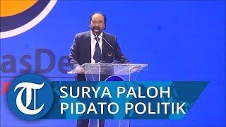 Pidato Surya Paloh Sindir Sejumlah Pihak yang Mencurigai Manuver Politiknya