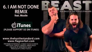 I AM NOT DONE REMIX by Rob Bailey & The Hustle Standard feat. Moxiie