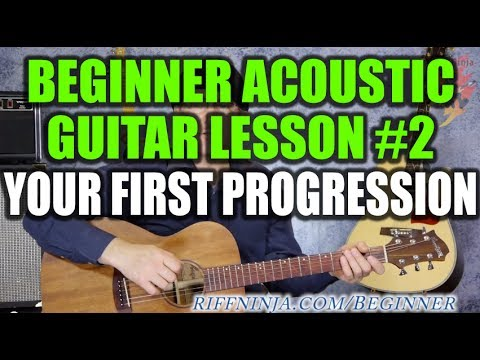 Beginner Acoustic Guitar Lesson #2 - Your First Chord Progression