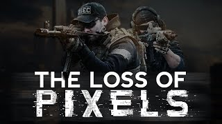 Escape From Tarkov - The loss of Pixels
