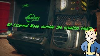 Fallout 76 NO External Mods outside the creation club (rumor)