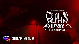 Alpha Adimai Trailer