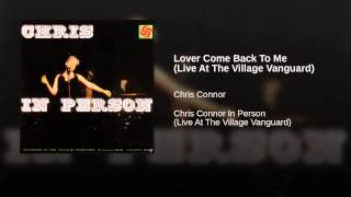 Lover Come Back To Me (Live At The Village Vanguard)