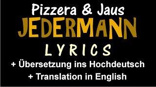 Jedermann (Pizzera & Jaus)   Lyrics [+ Übersetzung Ins Hochdeutsch] [+ Translation In English]