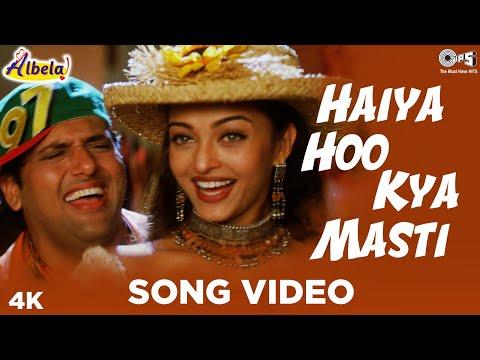Haiya Hoo Kya Masti Song Video - Albela   Alka Yagnik, Kumar Sanu, Udit Narayan   Aishwarya,Govinda