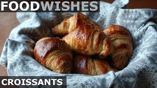 Croissants - Food Wishes - Crispy Butter Croissants
