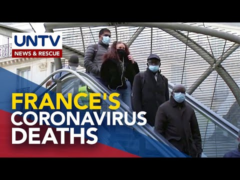 [UNTV]  France now has third-highest death toll in Europe, behind the UK and Italy