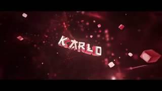Intro ~ KarloFlo