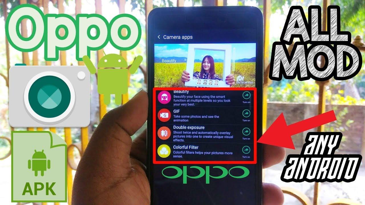 Oppo Camera Apk►ColorOS Camera★Fully Working Any Android►ALL MOD - vTomb