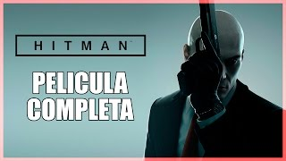 Hitman 2016  Película Completa En Español Full Movie All Cutscenes