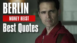 Money Heist Berlin Quotes | La Casa De Papel Sayings and| Best Quotes in the series | Pedro Alonso