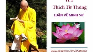 H.T Thích Từ Thông   Luận Về Minh Sư