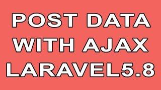 how to submit form using ajax in laravel - Kênh video giải trí dành