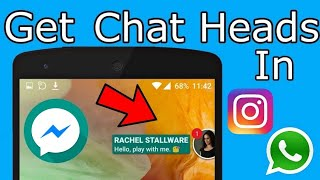How to get Popup chat in Instagram, WhatsApp/GB, Messenger Lite & Any thirdparty Apps like Messenger