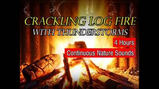 Crackling Log Fire With Thunderstorm, Wind And Rain