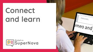 SuperNova 'Connect & Learn' - for Low Vision Students