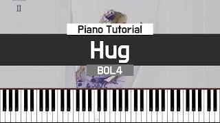Hug (품) - BOL4 (볼빨간사춘기) 피아노 튜토리얼