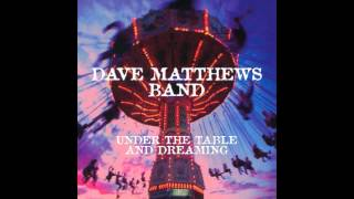 Dave Matthews Band - Granny [Studio] [Under The Table and Dreaming Vinyl Bonus Track]