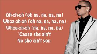 Chris Brown - She Ain't You Lyrics Video
