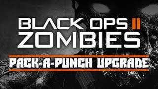 Black Ops 2: Zombies 'Pack-A-Punch' Upgrade Discussion