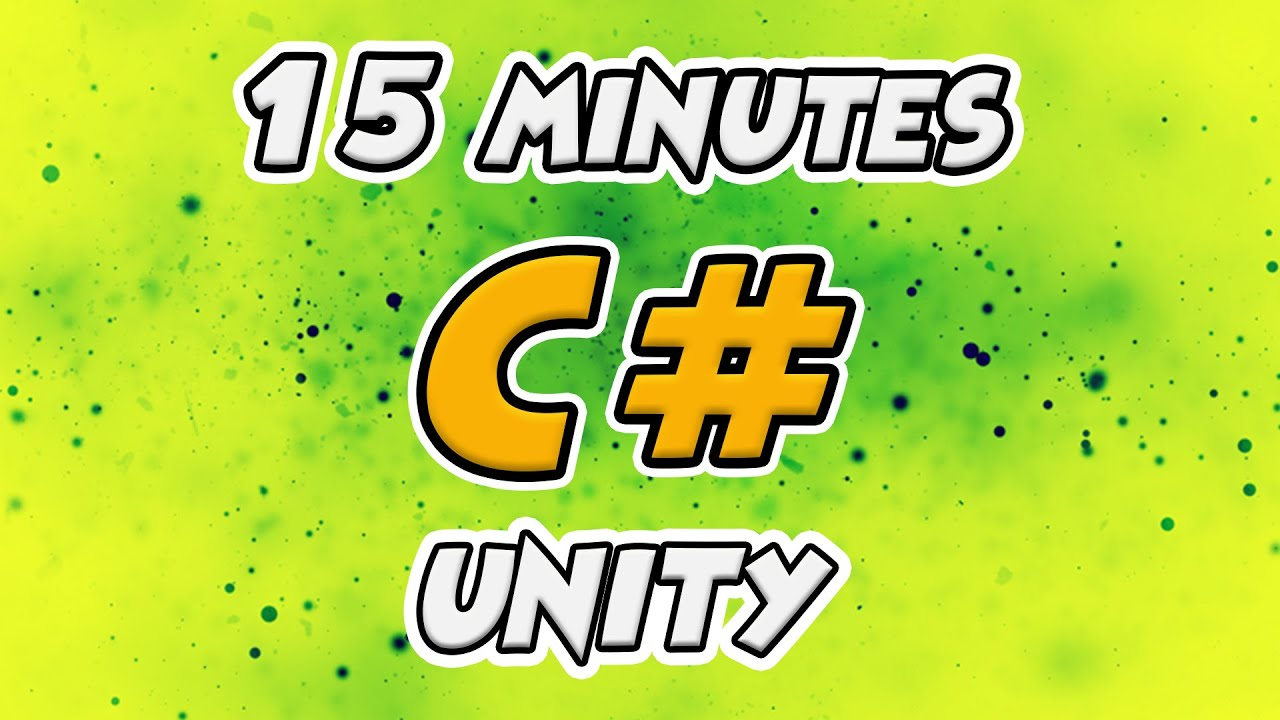 Learn C# Scripting for Unity in 15 Minutes (2020)