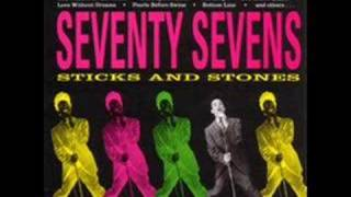 77s - Sticks and Stones - Nowhere Else