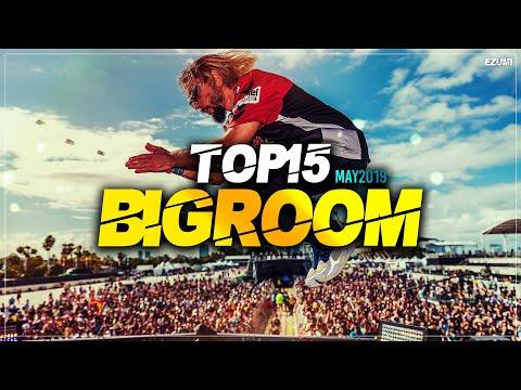 Download Sick Big Room Drops 👍 May 2019 [Top 15] | EZUMI Mp4 HD Video and MP3