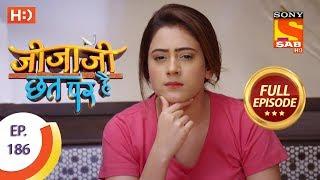 Jijaji Chhat Per Hai - Ep 186 - Full Episode - 25th September, 2018