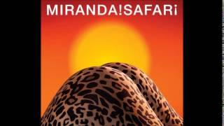 Miranda! + Fangoria - Miro la vida pasar