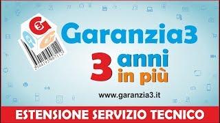 Garanzia3 - 3 anni in più - ESTENSIONE DEL SEVIZIO TECNICO