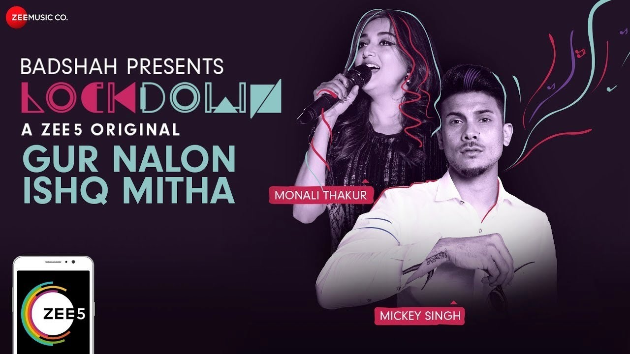 Gur Nalon Ishq Mitha Lockdown Lyrics - Monali Thakur & Mickey Singh Lyrics