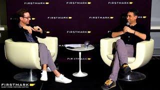 Fireside Chat: Martin Casado, General Partner at Andreessen Horowitz (FirstMark