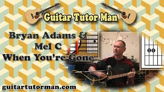 When You're Gone - Bryan Adams & Mel C - Acoustic Guitar Lesson (easy-ish)