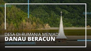 Fakta Unik Geamana, Desa di Rumania yang Berubah jadi Danau Beracun