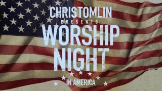 Chris Tomlin's Worship Night in America - Trailer