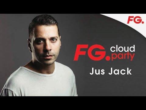 JUS JACK | FG CLOUD PARTY | LIVE DJ MIX | RADIO FG