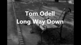 Tom Odell Long way down (Lyric Video)