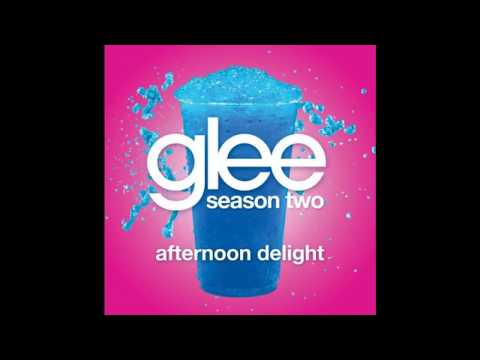 Afternoon Delight (Song) by Glee Cast, Dianna Agron, Jayma Mays, John Stamos, Lea Michele,  and Mark Salling
