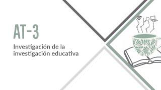 Área Temática 3. Investigación de la investigación Educativa