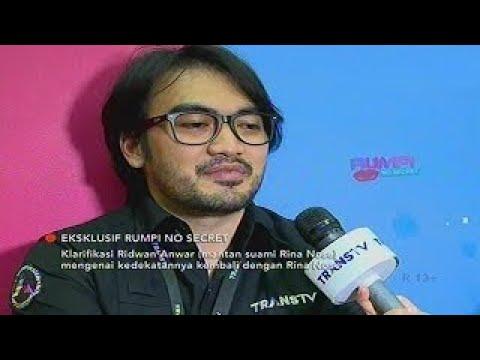 Cerita Ridwan Anwar Tentang Kedekatannya Dengan Rina Nose Rumpi No Secret 11 Mei 2017